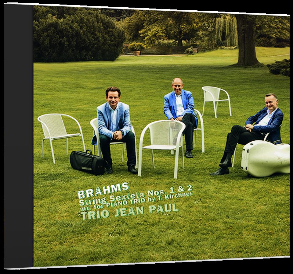 Trio Jean Paul: BRAHMS Streichsextette op. 18 & 36